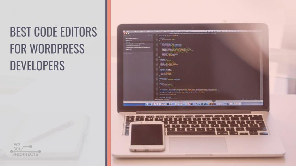 12 Best Code Editors for WordPress Developers and Users