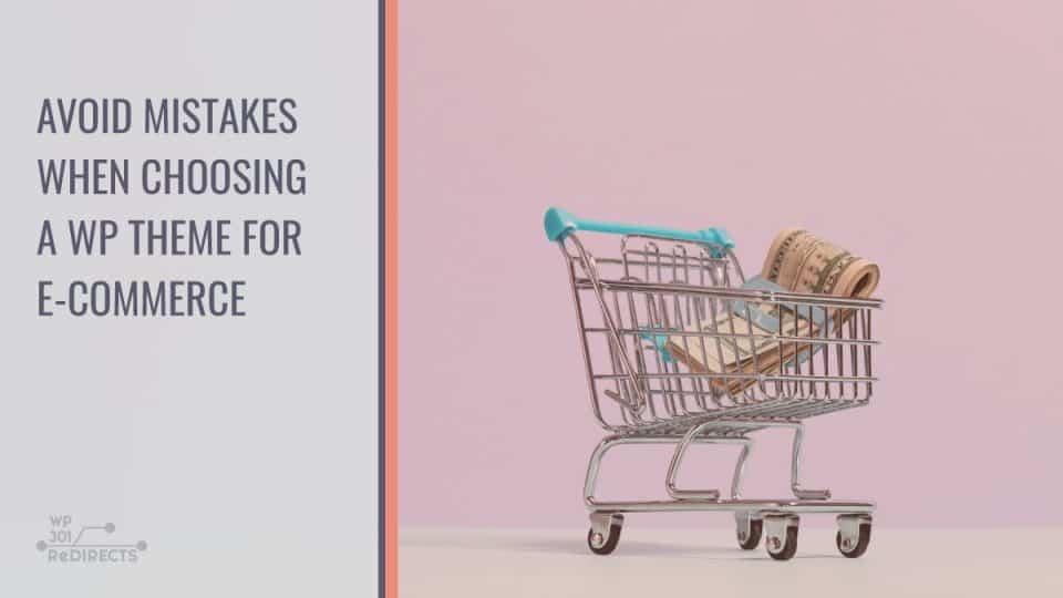Avoid mistakes when choosing ecommerce theme