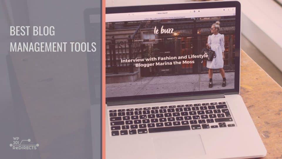 Best Blog Management Tools