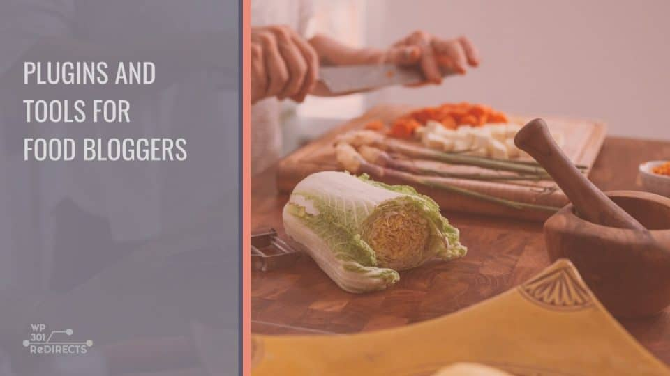 Top 15 Plugins & Tools for Food Bloggers That Improve Both Aesthetics and Functionality