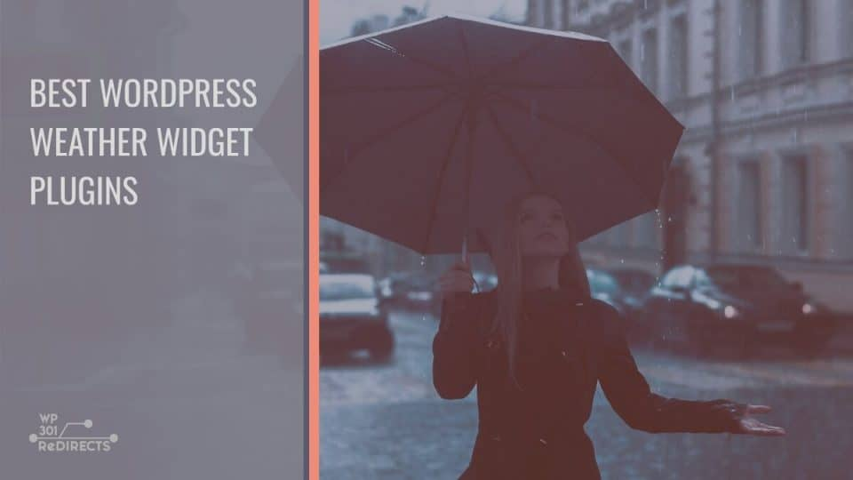 Best WordPress Weather Widget Plugins: Provide Your Users With All the Information Necessary