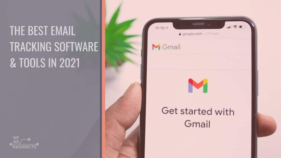 The Best Email Tracking Software & Tools To Use in 2021