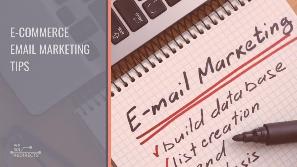 Best E-commerce Email Marketing Tips That Will Improve Your Sales