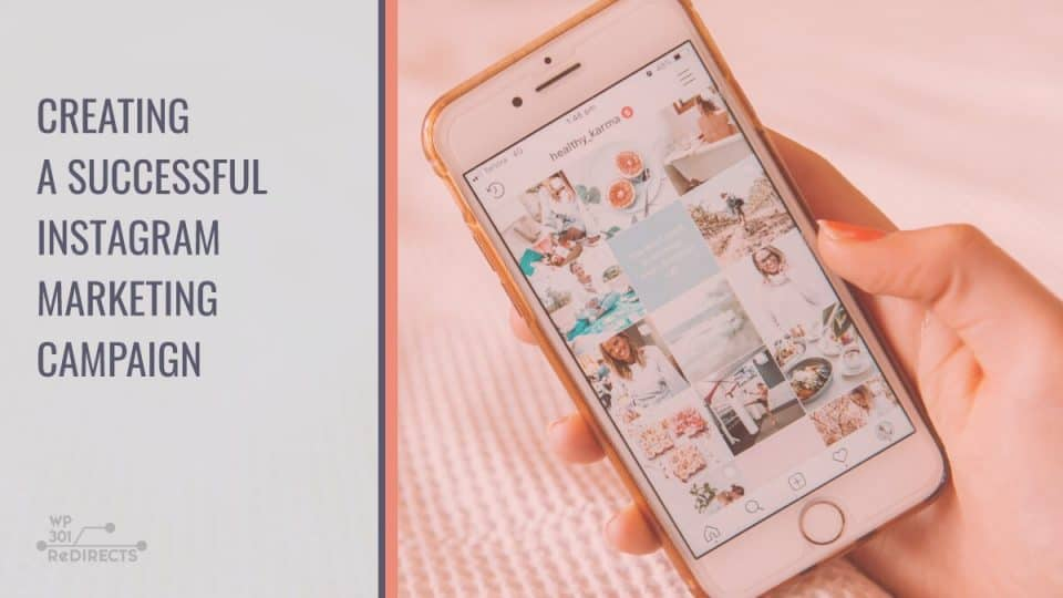 Creating A Successful Instagram Campaign