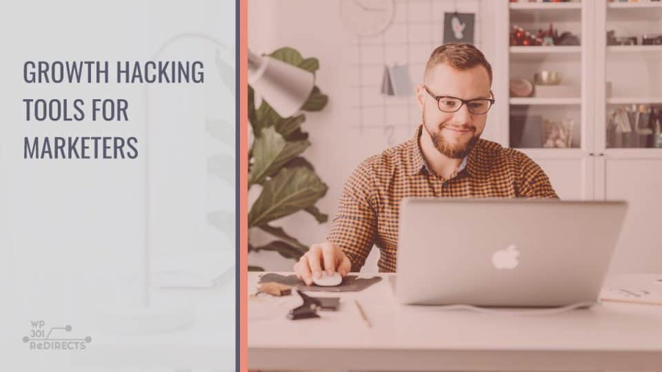 The Best Growth Hacking Tools for Marketers