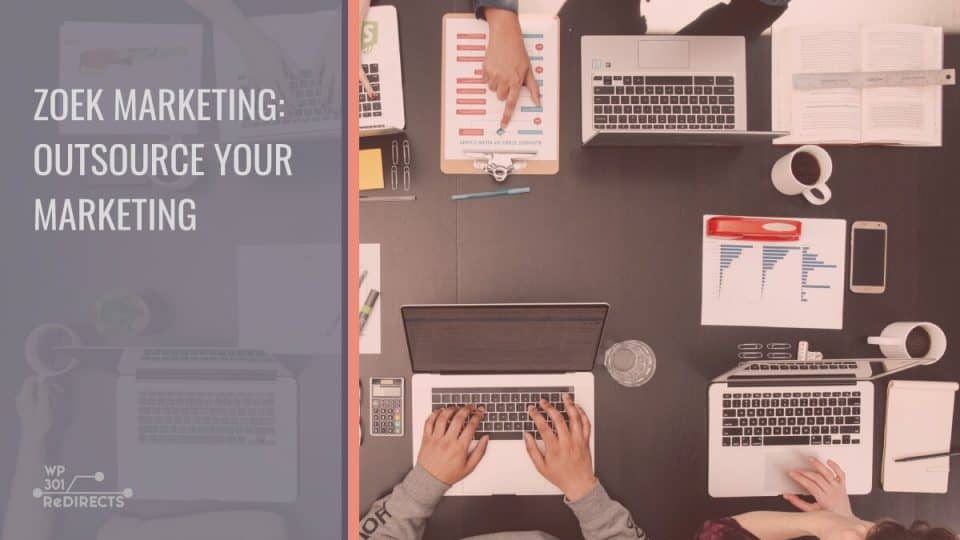 Zoek Marketing: Signs It May Be Time to Outsource Your Marketing